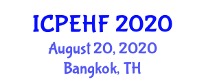 International Conference on Physical Exercises, Health and Fitness (ICPEHF) August 20, 2020 - Bangkok, Thailand