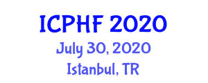 International Conference on Physical Health and Fitness (ICPHF) July 30, 2020 - Istanbul, Turkey