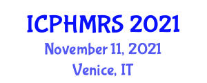 International Conference on Population Health Management and Risk Stratification (ICPHMRS) November 11, 2021 - Venice, Italy