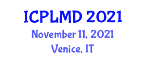 International Conference on Product Lifecycle Management and Design (ICPLMD) November 11, 2021 - Venice, Italy