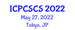 International Conference on Programming and Computer Security in Computer Science (ICPCSCS) May 27, 2022 - Tokyo, Japan