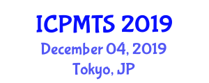 International Conference on Protection Management Technologies and Systems (ICPMTS) December 04, 2019 - Tokyo, Japan
