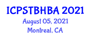 International Conference on Psychoanalytic Social Theory, Basic Hostility and Basic Anxiety (ICPSTBHBA) August 05, 2021 - Montreal, Canada
