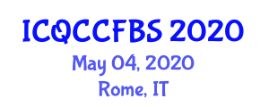 International Conference on Quantum Communication, Cryptography and Fiber Based Systems (ICQCCFBS) May 04, 2020 - Rome, Italy