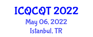International Conference on Quantum Cryptography and Quantum Technology (ICQCQT) May 06, 2022 - Istanbul, Turkey