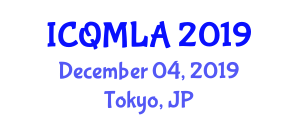 International Conference on Quantum Machine Learning Algorithms (ICQMLA) December 04, 2019 - Tokyo, Japan
