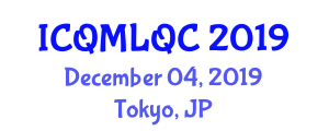 International Conference on Quantum Machine Learning and Quantum Computing (ICQMLQC) December 04, 2019 - Tokyo, Japan