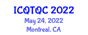 International Conference on Quantum Technology and Quantum Cryptography (ICQTQC) May 24, 2022 - Montreal, Canada