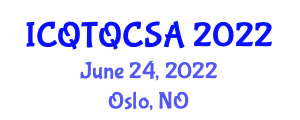 International Conference on Quantum Technology, Quantum Cryptography and Security Aspects (ICQTQCSA) June 24, 2022 - Oslo, Norway