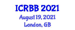 International Conference on Radiation Biology and Biophysics (ICRBB) August 19, 2021 - London, United Kingdom