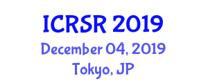 International Conference on Radiation Science and Research (ICRSR) December 04, 2019 - Tokyo, Japan