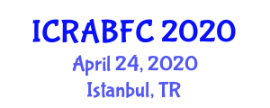 International Conference on Recent Advances of Bioactive Food Components (ICRABFC) April 24, 2020 - Istanbul, Turkey