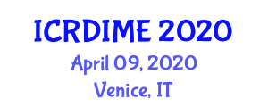 International Conference on Recent Development in Industrial and Mechanical Engineering (ICRDIME) April 09, 2020 - Venice, Italy