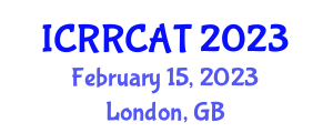International Conference on Rehabilitation Robotics and Computer-Assisted Technology (ICRRCAT) February 15, 2023 - London, United Kingdom