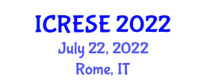 International Conference on Renewable Energy Science and Engineering (ICRESE) July 22, 2022 - Rome, Italy