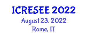 International Conference on Renewable Energy Sources and Energy Engineering (ICRESEE) August 23, 2022 - Rome, Italy