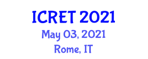 International Conference on Renewable Energy Technologies (ICRET) May 03, 2021 - Rome, Italy