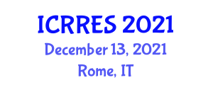 International Conference on Research in Renewable Energy Sources (ICRRES) December 13, 2021 - Rome, Italy