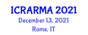 International Conference on Risk Analysis and Risk Management in Agriculture (ICRARMA) December 13, 2021 - Rome, Italy