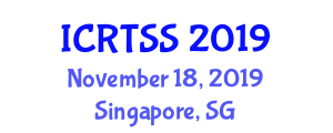 International Conference on Road Traffic Safety and Security (ICRTSS) November 18, 2019 - Singapore, Singapore