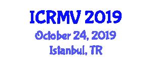 International Conference on Robotics and Machine Vision (ICRMV) October 24, 2019 - Istanbul, Turkey
