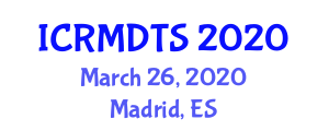 International Conference on Rock Mechanics, Dynamic Tectonics and Seismology (ICRMDTS) March 26, 2020 - Madrid, Spain