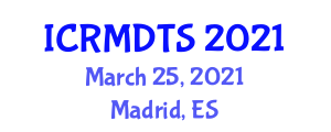 International Conference on Rock Mechanics, Dynamic Tectonics and Seismology (ICRMDTS) March 25, 2021 - Madrid, Spain