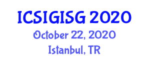 International Conference on Satellite Imagery and GIS Geography (ICSIGISG) October 22, 2020 - Istanbul, Turkey