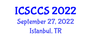 International Conference on Security in Complex Computer Systems (ICSCCS) September 27, 2022 - Istanbul, Turkey