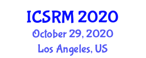International Conference on Seismology and Rock Mechanics (ICSRM) October 29, 2020 - Los Angeles, United States