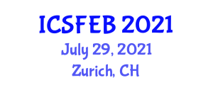 International Conference on Social Forestry and Ecological Balance (ICSFEB) July 29, 2021 - Zurich, Switzerland