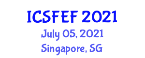 International Conference on Social Forestry and Extension Forestry (ICSFEF) July 05, 2021 - Singapore, Singapore