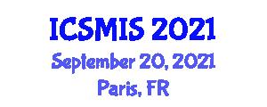 International Conference on Social Marketing and Innovative Strategies (ICSMIS) September 20, 2021 - Paris, France