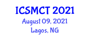 International Conference on Social Media and Communication Technologies (ICSMCT) August 09, 2021 - Lagos, Nigeria