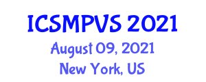 International Conference on Social Movements, Political Violence and the State (ICSMPVS) August 09, 2021 - New York, United States