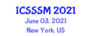 International Conference on Social Structure and Social Movements (ICSSSM) June 03, 2021 - New York, United States