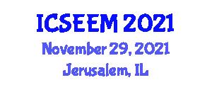 International Conference on Solar Energy and Energy Management (ICSEEM) November 29, 2021 - Jerusalem, Israel