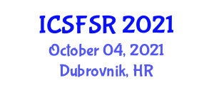 International Conference on Sustainable Fashion and Social Responsibility (ICSFSR) October 04, 2021 - Dubrovnik, Croatia