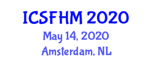 International Conference on Sustainable Forest Health Management (ICSFHM) May 14, 2020 - Amsterdam, Netherlands