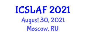 International Conference on Sustainable Livestock and Animal Farming (ICSLAF) August 30, 2021 - Moscow, Russia