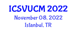 International Conference on Sustainable Vertical Urbanization and Construction Management (ICSVUCM) November 08, 2022 - Istanbul, Turkey