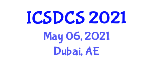 International Conference on System Dependability, Cryptography and Security (ICSDCS) May 06, 2021 - Dubai, United Arab Emirates