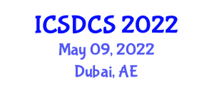 International Conference on System Dependability, Cryptography and Security (ICSDCS) May 09, 2022 - Dubai, United Arab Emirates