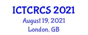 International Conference on Technical Cybernetics, Robotics and Control Systems (ICTCRCS) August 19, 2021 - London, United Kingdom