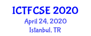International Conference on Textile Fibers in Civil and Structural Engineering (ICTFCSE) April 24, 2020 - Istanbul, Turkey