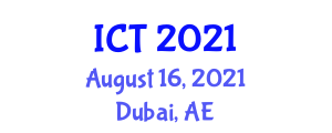 International Conference on Thermophysics (ICT) August 16, 2021 - Dubai, United Arab Emirates