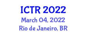 International Conference on Tooling Rheology (ICTR) March 04, 2022 - Rio de Janeiro, Brazil