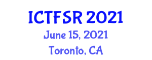 International Conference on Traditional Foods and Safety Regulation (ICTFSR) June 15, 2021 - Toronto, Canada