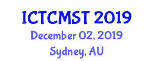 International Conference on Traffic Control and Monitoring Systems and Technologies (ICTCMST) December 02, 2019 - Sydney, Australia