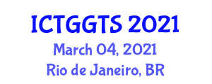 International Conference on Transport Geography and Geography of Transport Systems (ICTGGTS) March 04, 2021 - Rio de Janeiro, Brazil